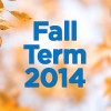 Fall Term 2014: Drop deadline with 100% refund: Session D4